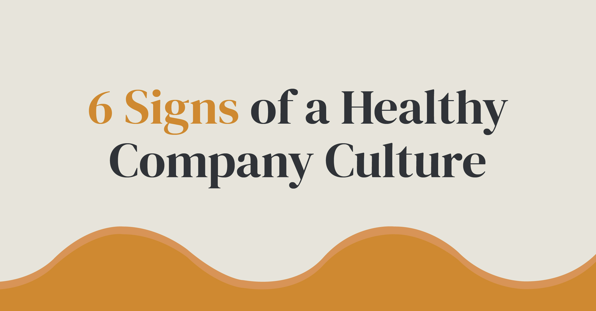 signs of a healthy company culture
