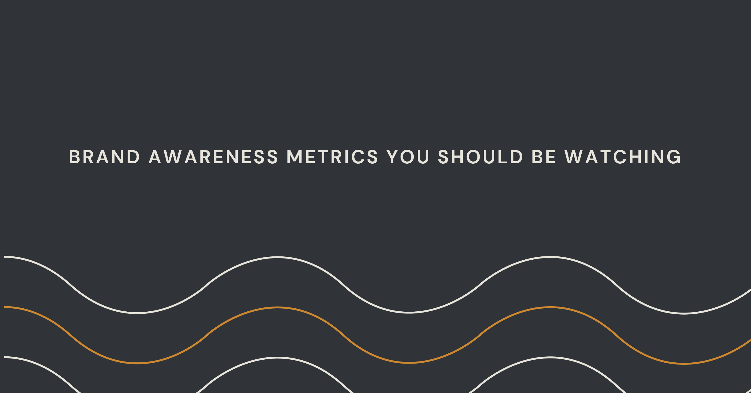 brand awareness metrics