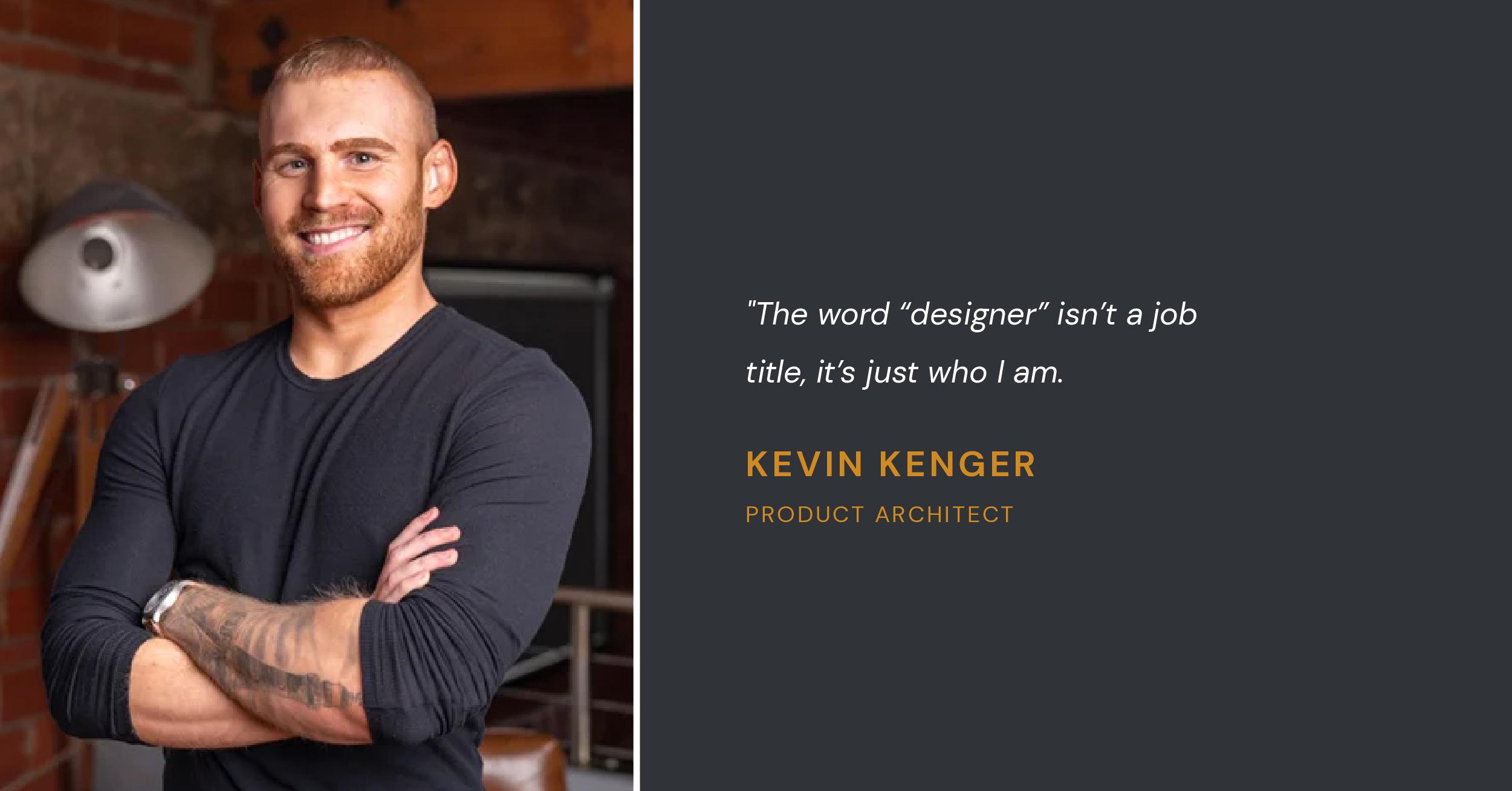 Kevin-Kenger-Product-Designer
