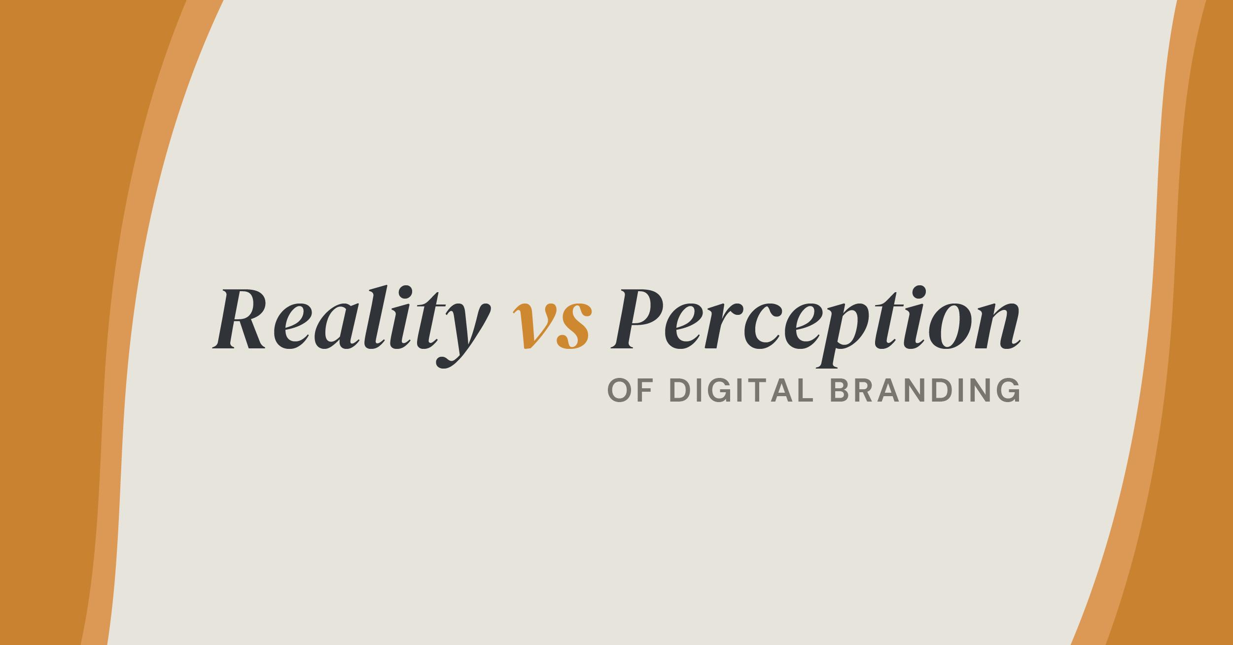 reality vs perception