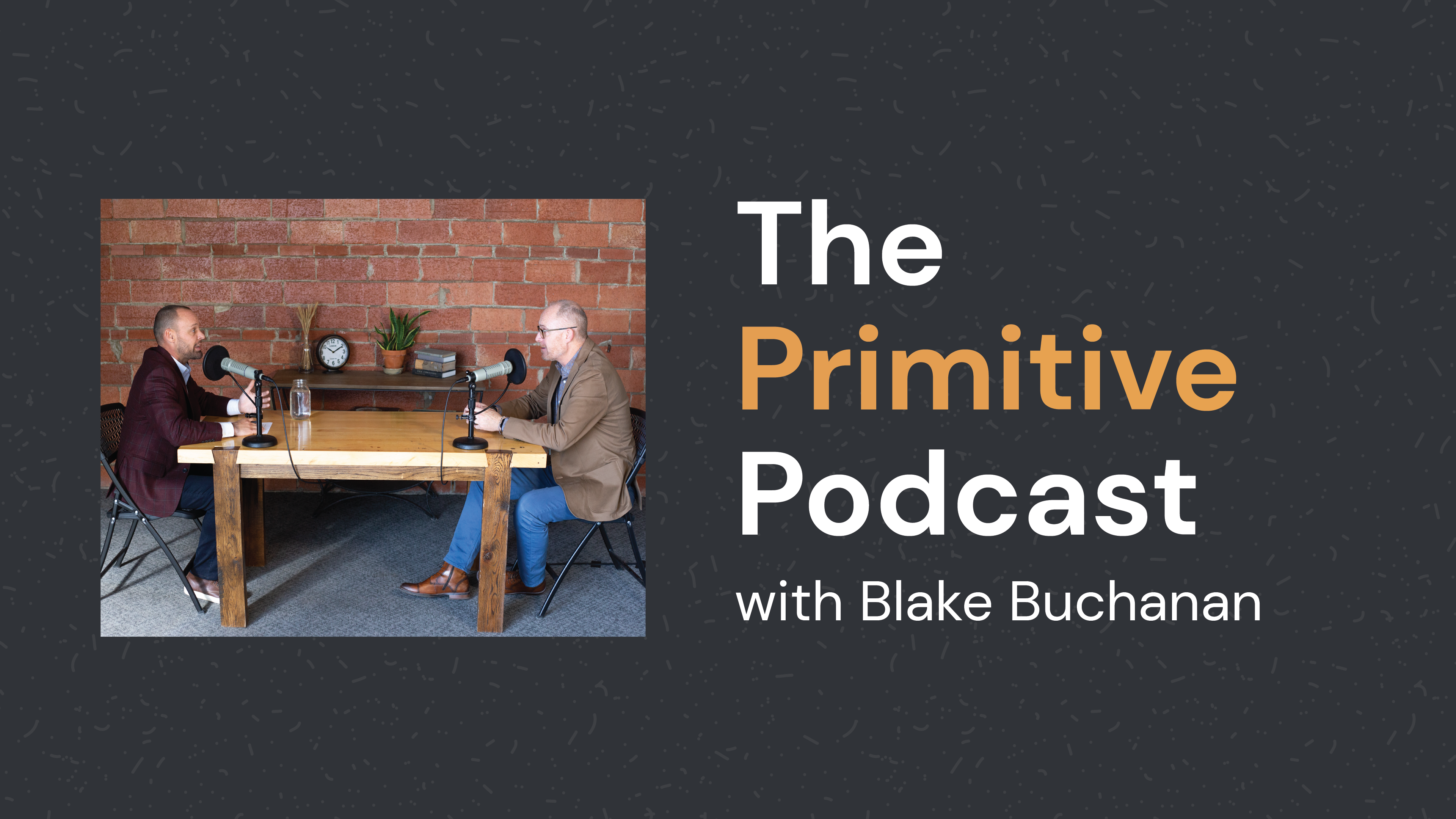 blake-buchanan-primitive-podcast
