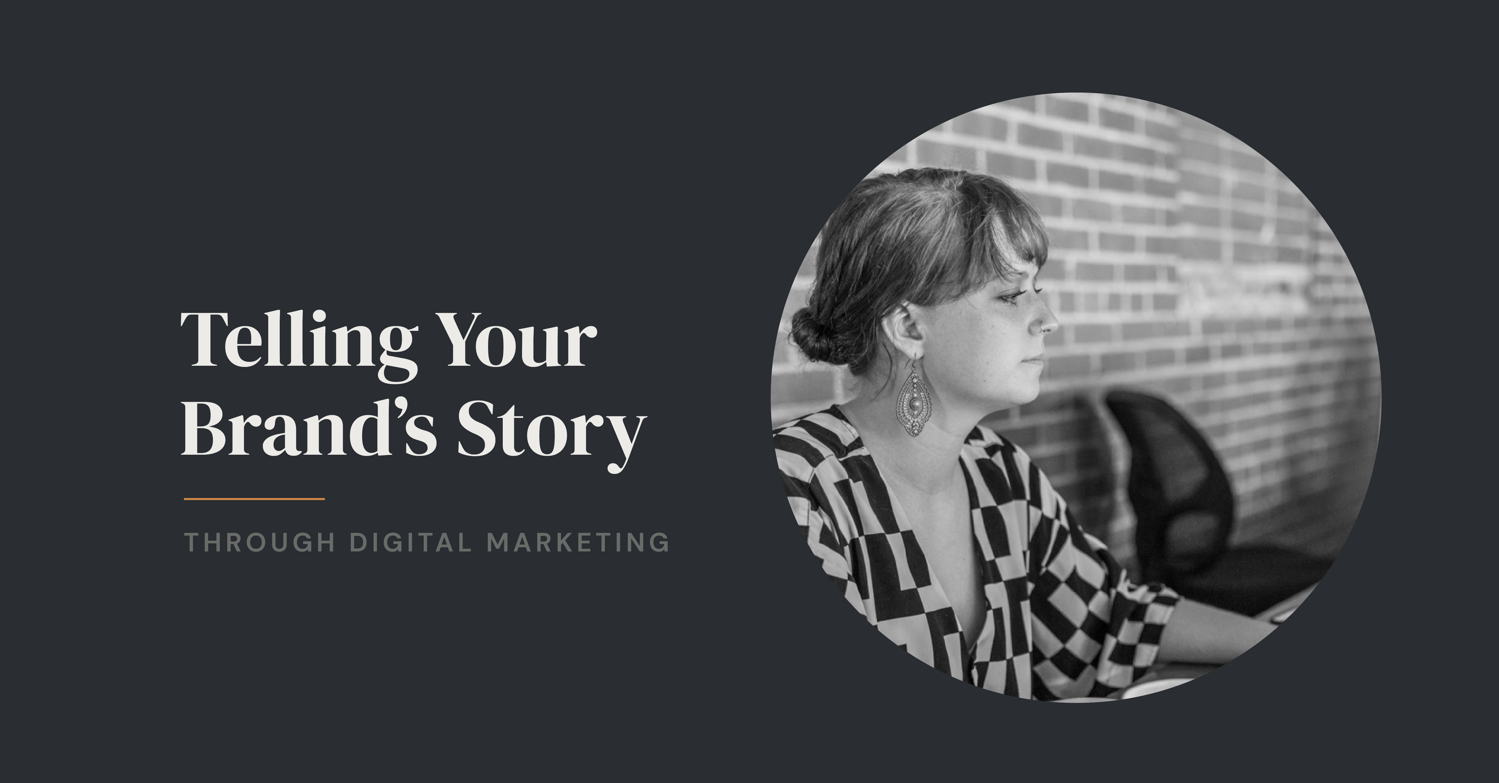 telling-your-brands-story-through-digital-marketing