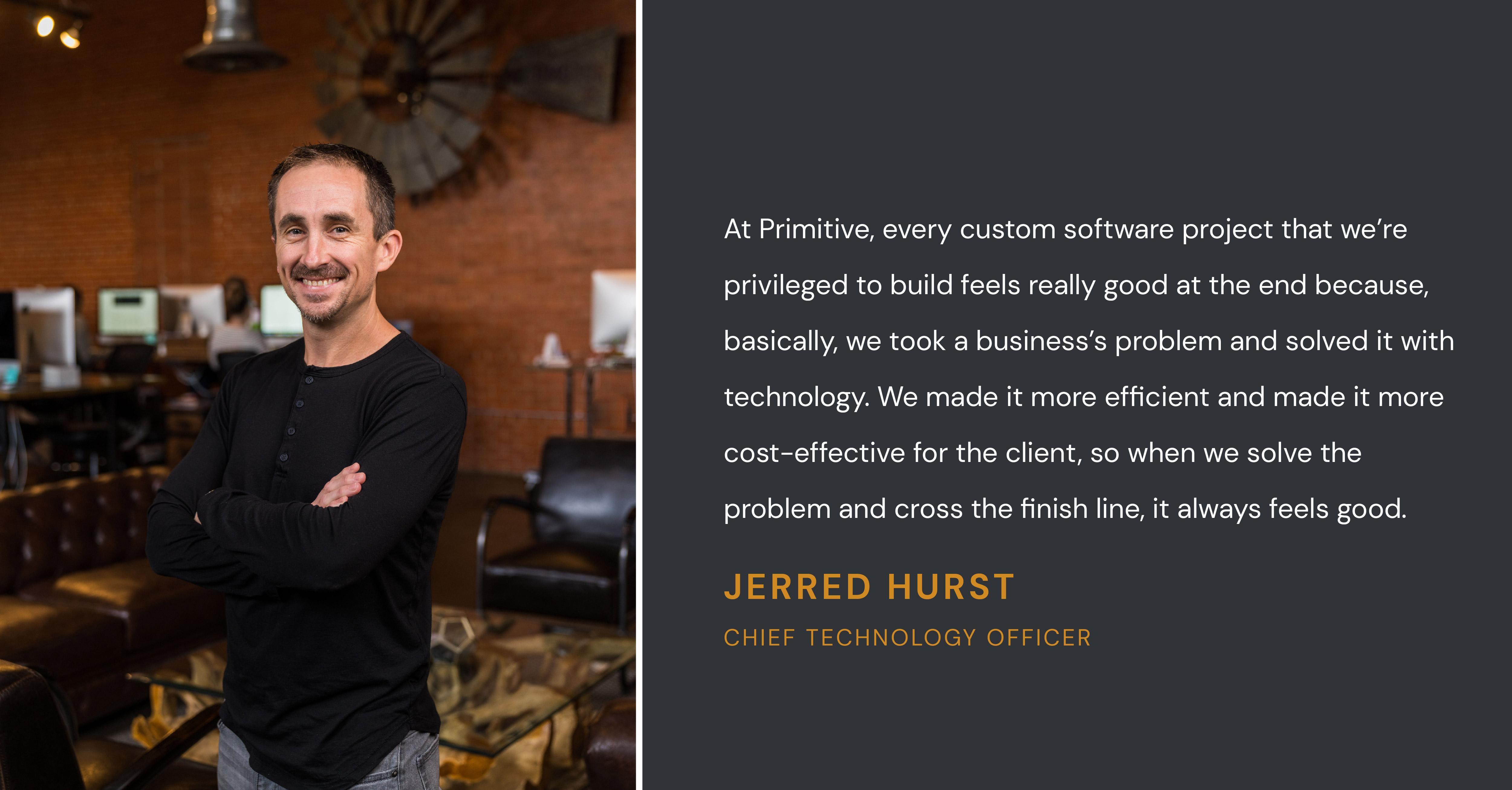 Primitive-CTO-Jerred-Hurst