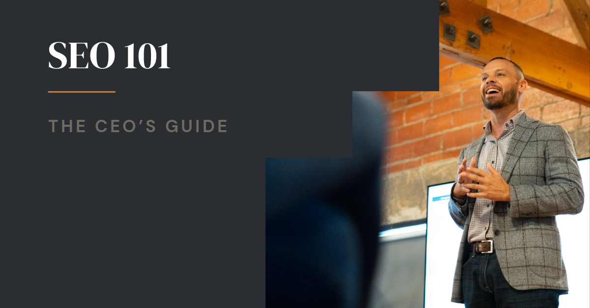 SEO 101: The CEO's Guide