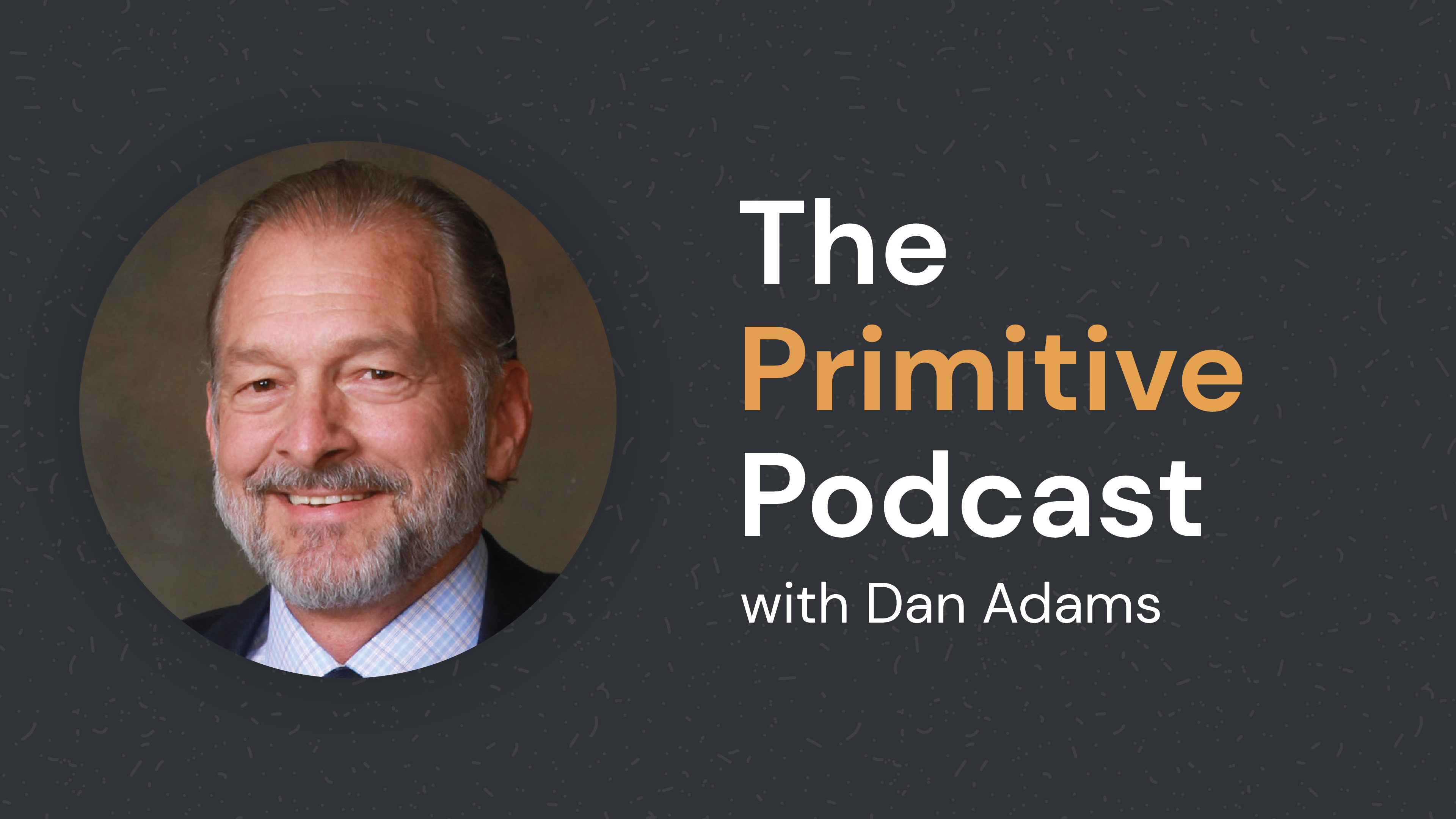 dan-adams-primitive-podcast