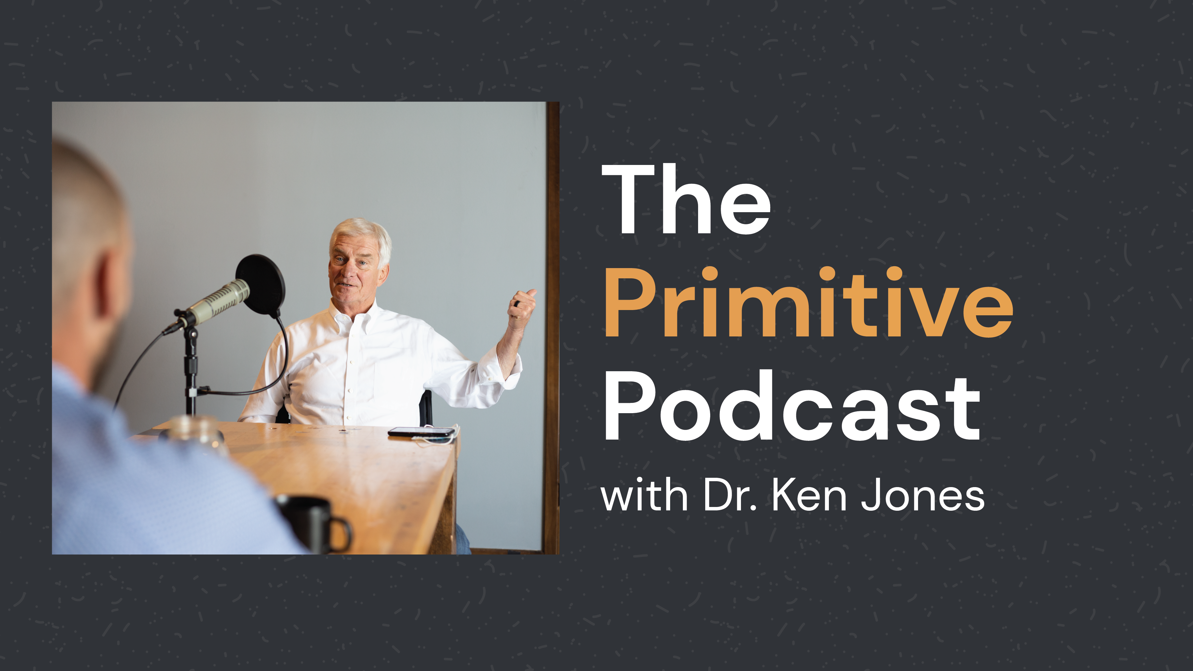Dr Ken Jones - Primitive Podcast