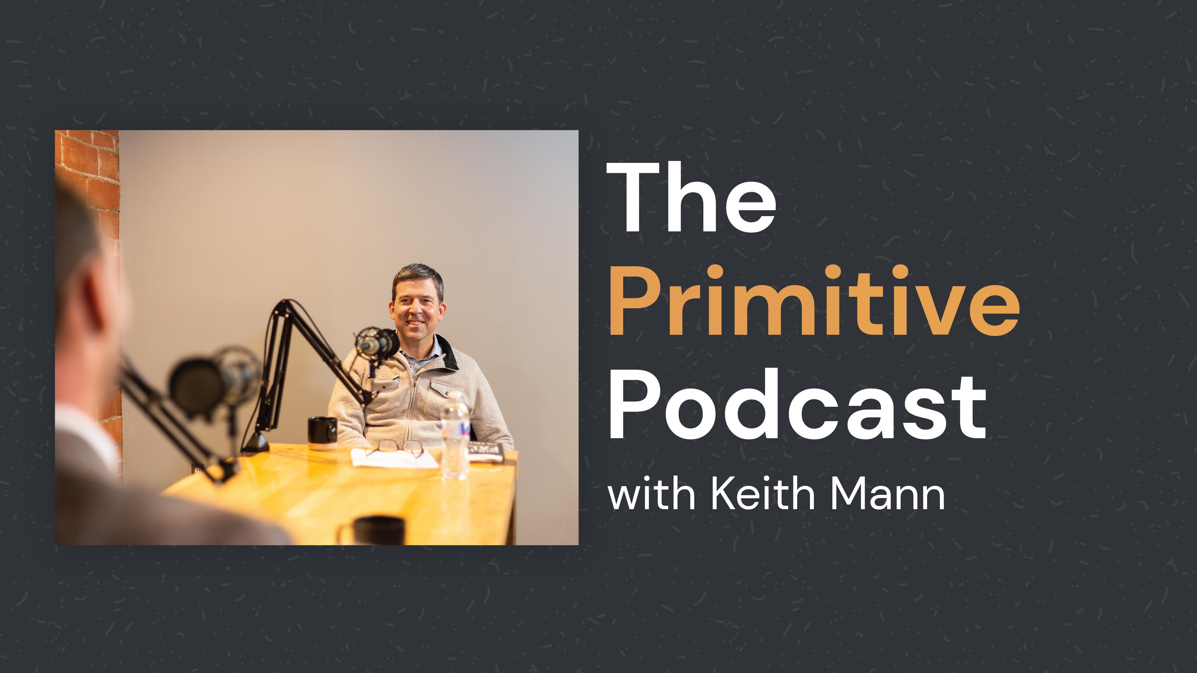 keith-mann-primitive-podcast