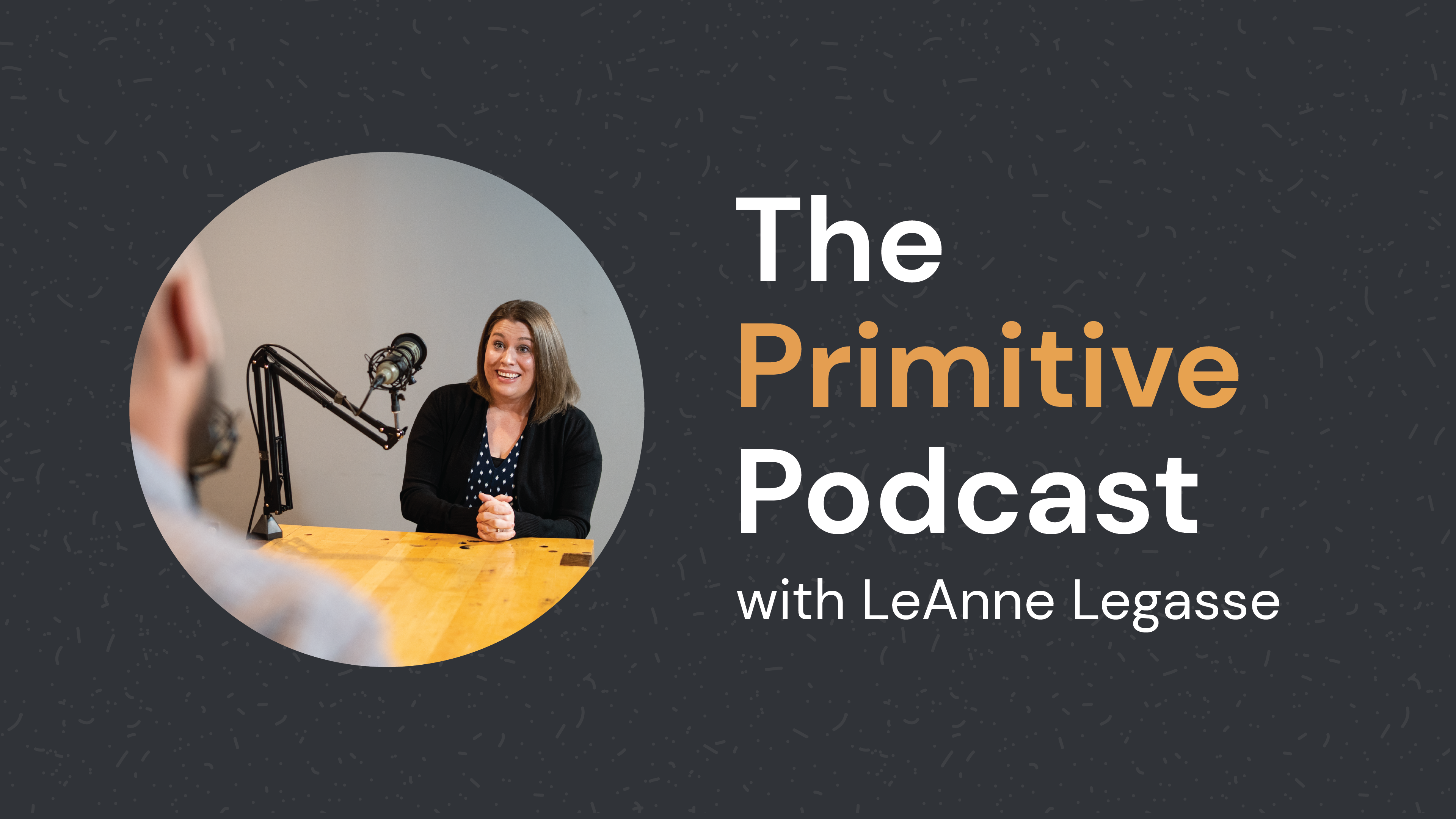 Primitive-Podcast-LeAnne-Lagasse