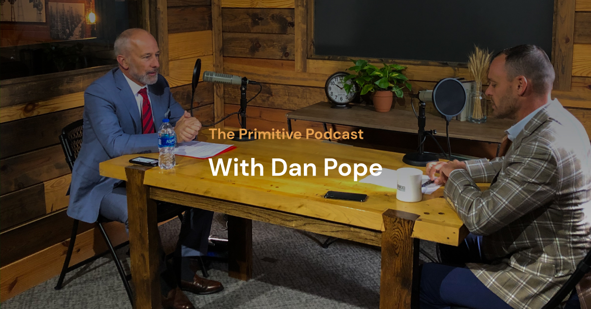 The Primitive Podcast: Dan Pope