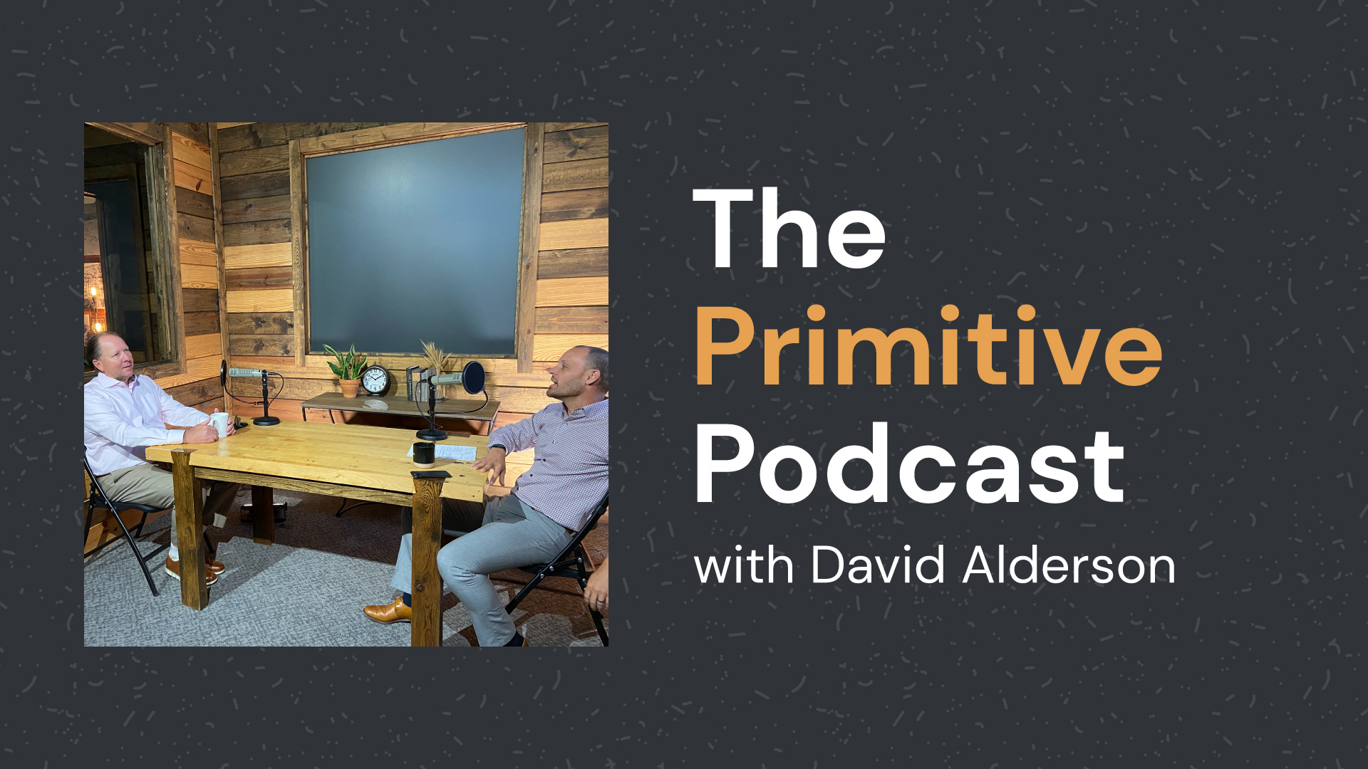 The Primitive Podcast with David Alderson