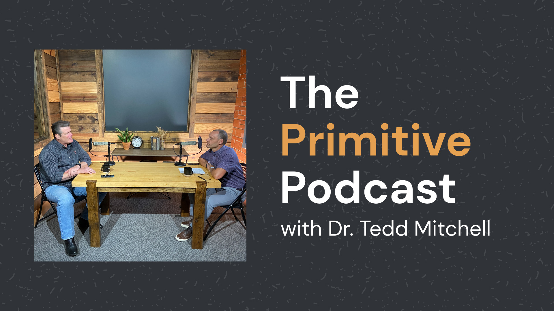 The Primitive Podcast with Dr. Tedd Mitchell