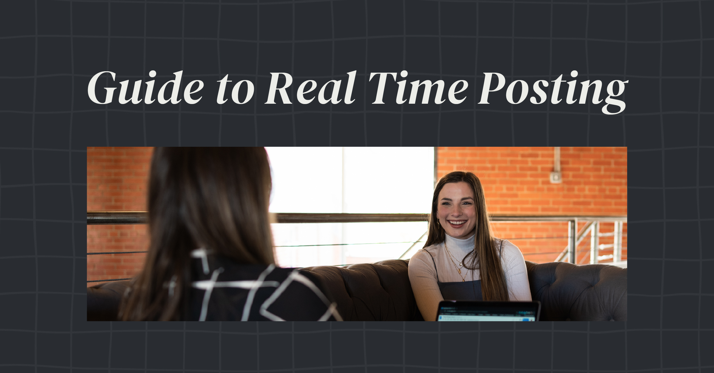 guide to real time posting