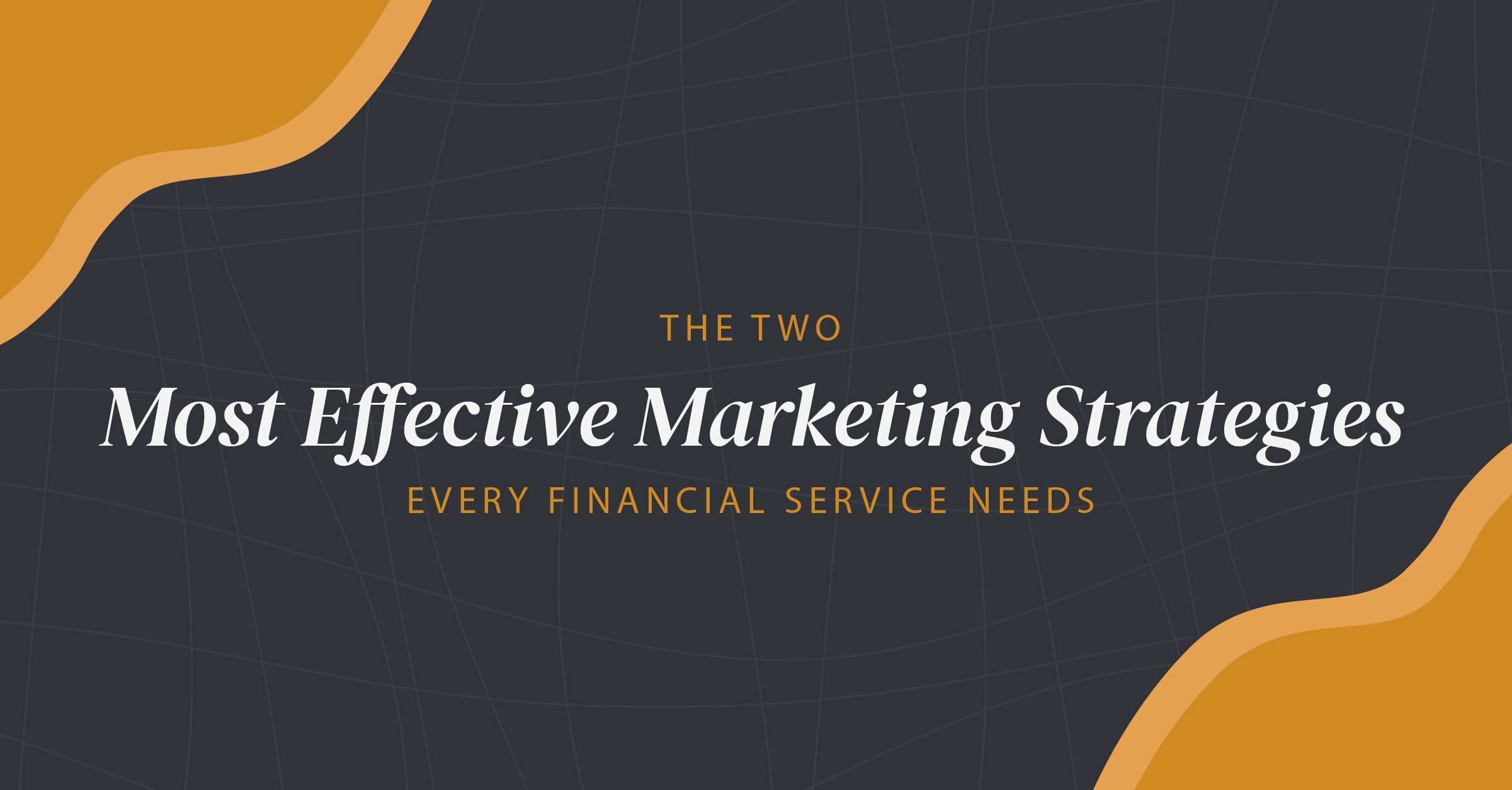 Marketing Strategies for Financial Frims